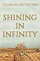 Shining in Infinity