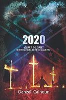2020: Volume 1 - The Journey