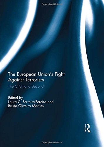 The European Union's Fight Against Terrorism: The CFSP and Beyond