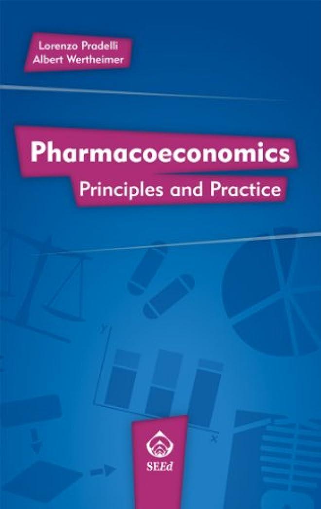 強度バウンス佐賀Pharmacoeconomics.: Principles and Practice (English Edition)