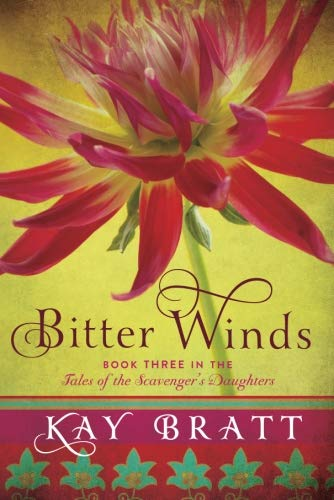 Download Bitter Winds (Tales of the Scavenger's Daughters) 1477848991
