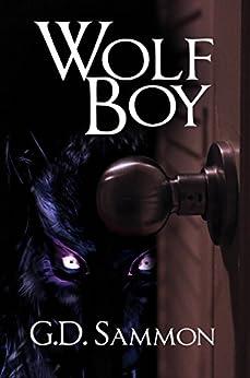 Wolf Boy by [Sammon, G.D.]
