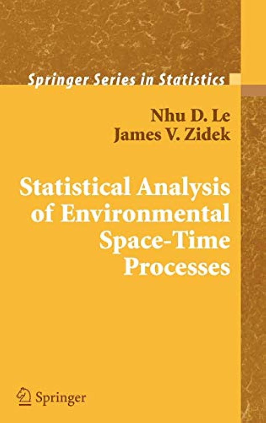 コインランドリーモート選択Statistical Analysis of Environmental Space-Time Processes (Springer Series in Statistics)