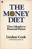 Money Diet: Three Months to Financial Fitness
