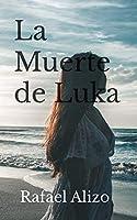 La Muerte de Luka