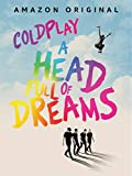 Coldplay: A Head Full Of Dreams (字幕版)