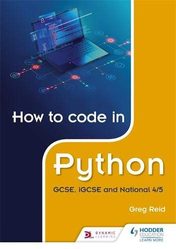 How to code in Python: GCSE, iGCSE and National 4/5 (English Edition)