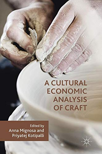 Download A Cultural Economic Analysis of Craft 3030021637