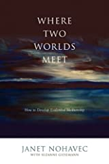Where Two Worlds Meet Paperback