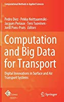 Computation and Big Data for Transport: Digital Innovations in Surface and Air Transport Systems (Computational Methods in Applied Sciences)