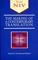 The Making of a Contemporary Translation: New International Version