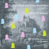 寺神戸亮&レ・ボレアード〜LIVE!〜 ザルツブルクのモーツァルト