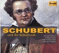 Schubert: Schubert and Folkmus