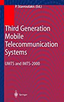 Third Generation Mobile Telecommunication Systems: UMTS and IMT-2000 (Engineering Online Library)