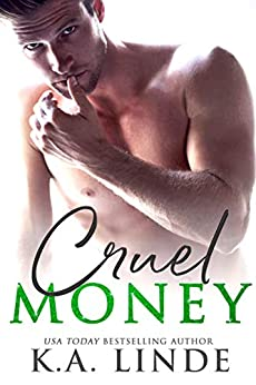 Cruel Money by [Linde, K.A.]