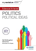 My Revision Notes: Edexcel A-level Politics: Political Ideas