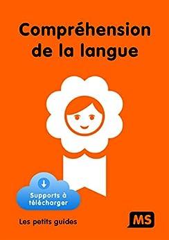 Compréhension de la langue MS (French Edition) by [Bianco, Maryse, Coda, Maryse, Gourgue, Dominique]