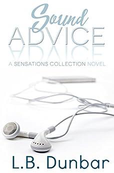 Sound Advice: A Sensations Collection Novel by [Dunbar, L.B.]
