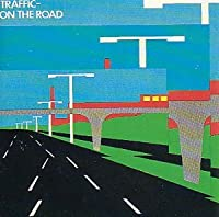 On The Road by Traffic (1990-06-15)