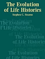 The Evolution of Life Histories【洋書】 [並行輸入品]