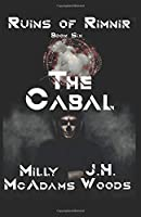 Ruins of Rimnir: The Cabal: (A Gamelit Series)