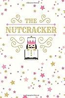 The Nutcracker: Cute Nutcracker Ballet 2 Year Undated Weekly Planner For Dancers And Dance Teachers