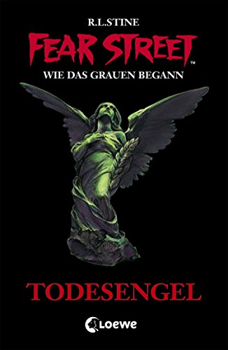Fear Street 35 - Todesengel (German Edition)