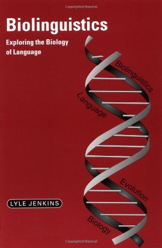 Biolinguistics: Exploring the Biology of Language by Lyle Jenkins(2001-07-02)