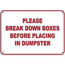Home Decor Sign Please Break Down Boxes Before Placing in Dumpster Metal Sign for Outdoor Indoor Use Easy to Mount