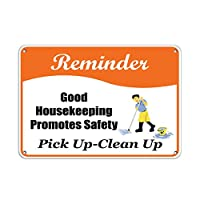 Hypothesis 30x20cm 警告ポスター ブリキ 看板 Reminder good housekeeping promotes safety pick up clean up がいる壁の装飾用のティンサイン