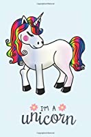 I'M A UNICORN: Ready To Kindergarten, unicorn kindergarten zone, Kindergarten Here I Come, Girls and Boys Education, 1st & 2nd Grade Funny Notebook