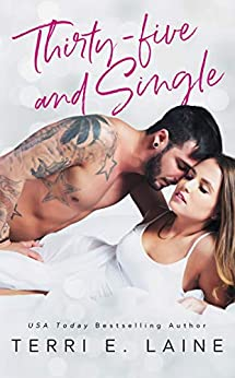 Thirty-five and Single by [Laine, Terri E.]
