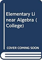 Elementary Linear Algebra (College)