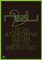 ν[NEU] LIVE DVD 2012.11.11 SHIBUYA O-EAST()