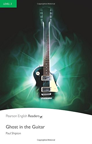 Penguin Readers: Level 3 GHOST IN THE GUITAR (Penguin Readers, Level 3)の詳細を見る