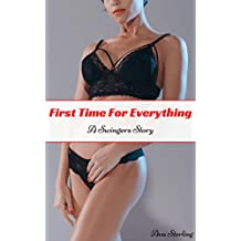 First Time For Everything: A Swingers Story