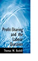 Profit-sharing and the Labour Question