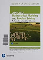 Applied Mathematical Modeling and Problem Solving Books a la Carte Edition Plus MyLab Math - Access Card Package【洋書】 [並行輸入品]