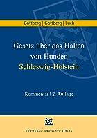 Gesetz ueber das Halten von Hunden Schleswig-Holstein