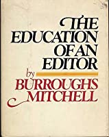 The education of an editor