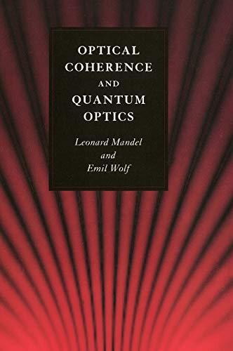 Download Optical Coherence and Quantum Optics 0521417112