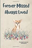 Pet Grief Journal Chihuahua: Guided Prompt Keepsake Workbook