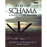 A History of Britain (Vol 1) At the Edge of the World: 3000BC-AD1603