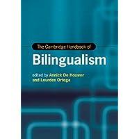 The Cambridge Handbook of Bilingualism (Cambridge Handbooks in Language and Linguistics) (English Edition)