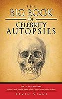 The Big Book of Celebrity Autopsies