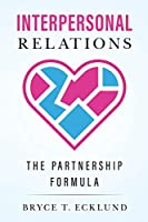Interpersonal Relations: The Partnership Formula