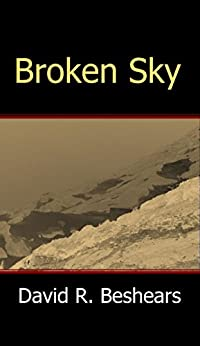 Broken Sky by [Beshears, David R.]