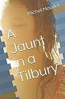 A Jaunt in a Tilbury (Chronique de Patrice Dumby)