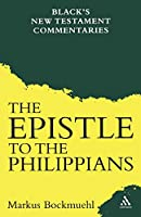 The Epistle to the Philippians (Black's New Testament Commentaries)