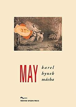 [Mácha, Karel Hynek]のMay (English Edition)